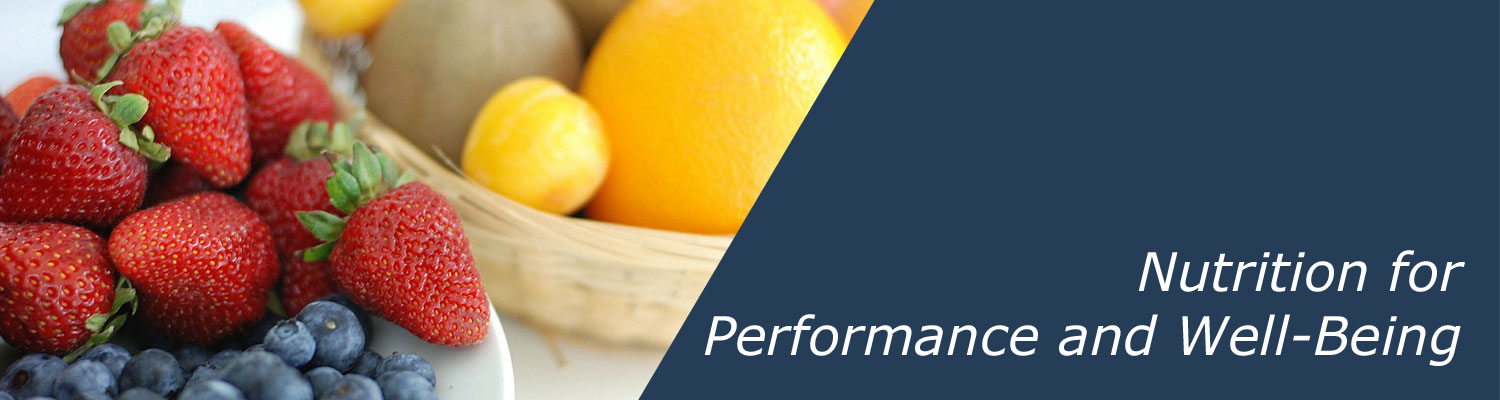 Nutrition for Performance and Well Being